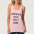 Mermaid Hair Don't Care Flowy Racerback Tank Top