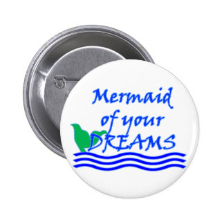 Mermaid Of Your Dreams (Blue) 2 Inch Round Button
