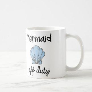 Mermaid Off Duty Coffee Mug