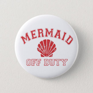 Mermaid Off Duty Distressed Vintage 2 Inch Round Button