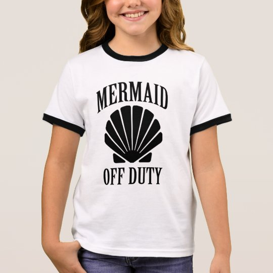 Mermaid off duty funny girls shirt