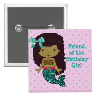 "Mermaid Themed Friend of ""Birthday Girl"" Button"