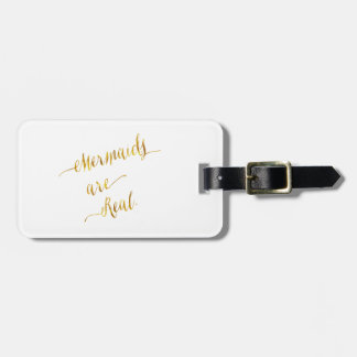 Mermaids Are Real Quote Gold Faux Foil White Luggage Tag