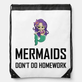 Mermaids Do Not Do Homework Drawstring Bag