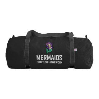 Mermaids Do Not Do Homework Gym Bag