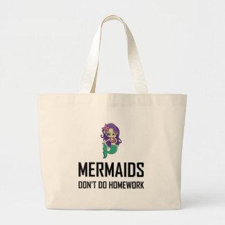 Mermaids Do Not Do Homework Large Tote Bag