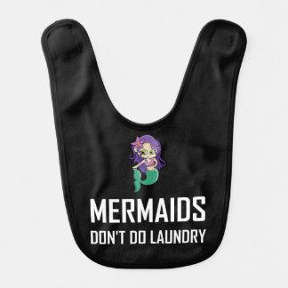 Mermaids Do Not Do Laundry Bib