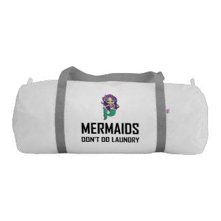 Mermaids Do Not Do Laundry Gym Bag
