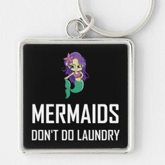 Mermaids Do Not Do Laundry Keychain