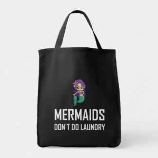 Mermaids Do Not Do Laundry Tote Bag