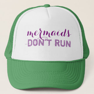 mermaids don't run trucker hat