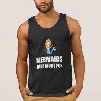 Mermaids Have More Fun
