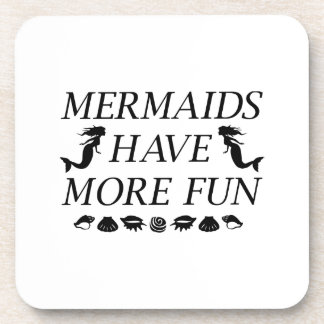 Mermaids Have More Fun Coaster