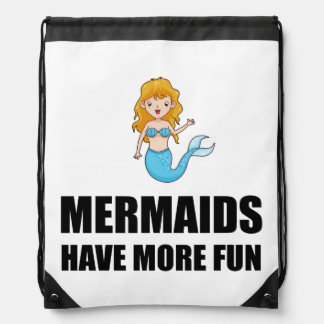 Mermaids Have More Fun Drawstring Bag