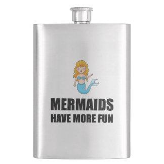 Mermaids Have More Fun Flask