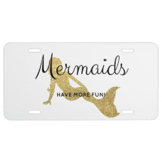 Mermaids Have More Fun License Plate