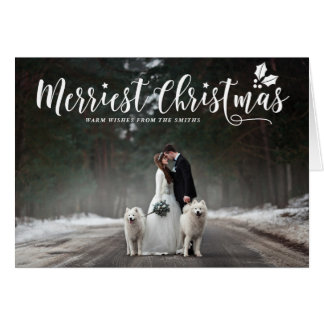 Merriest Christmas Modern Calligraphy Holiday Card