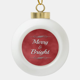 Merry and Bright Ceramic Ball Christmas Ornament