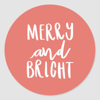MERRY AND BRIGHT CLASSIC ROUND STICKER