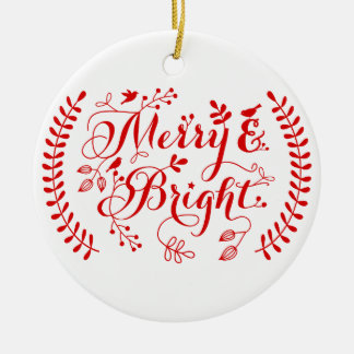 Merry and Bright, Merry Christmas Ceramic Ornament