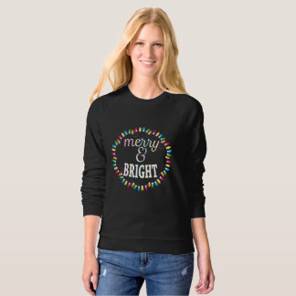 Merry and Bright Ugly Christmas Sweatshirt