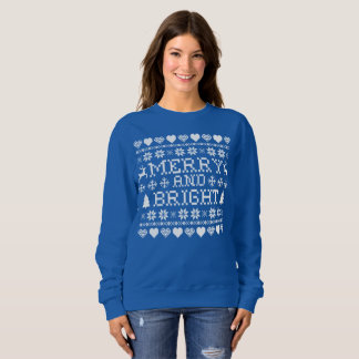 Merry and Bright Ugly Sweater Sweatshirt