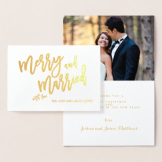 Merry and Married Gold Foil Script Holiday Photo Foil Card