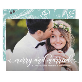 Merry and Married Modern Calligraphy Holiday Photo Card