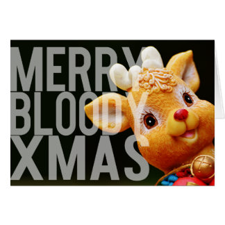 Merry Bloody Xmas Cute but Direct Christmas Card