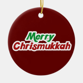 Merry Chrismukkah Ceramic Ornament