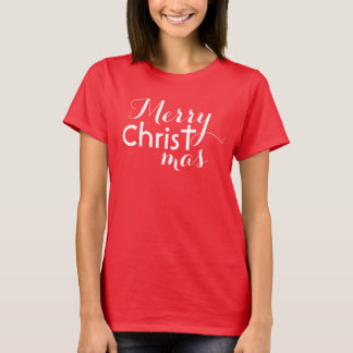 Merry Christ -mas T-Shirt