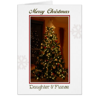 Merry Christmas Daughter & Fiance Card