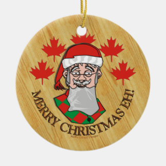 Merry Christmas Eh! Ceramic Ornament