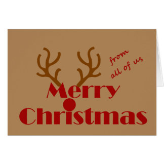 Merry Christmas From All of Us Fun Reindeer Card
