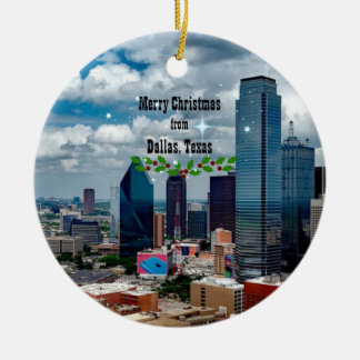 Merry Christmas from Dallas, Texas Round Ceramic Ornament