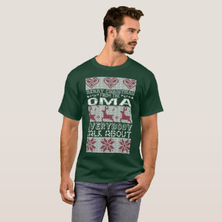 Merry Christmas From Oma Everybody Talks About T-Shirt