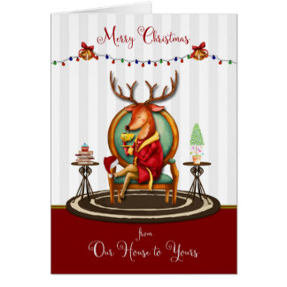 Merry Christmas from Our House to Yours Reindeer Card
