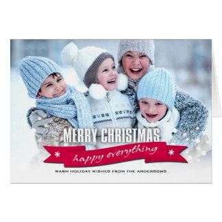 Merry Christmas. Happy Everything Custom Photocard Card