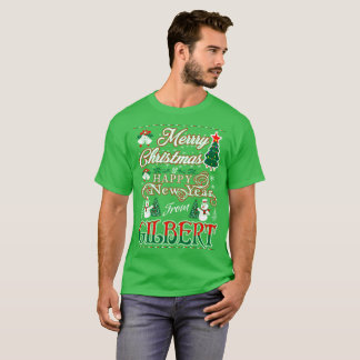 Merry Christmas Happy New Year From Gilbert Tshirt