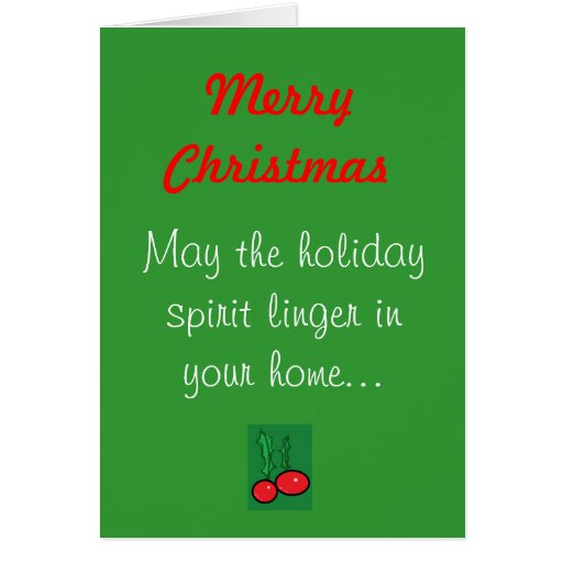 Merry Christmas, May the holiday spiri... Greeting Card