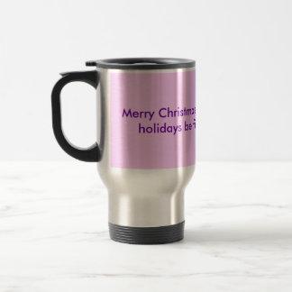 Merry Christmas Mom and may your holidays be fi... Mugs