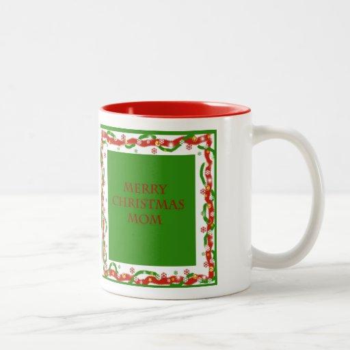 Merry Christmas Mom Coffee Mugs