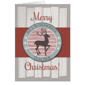Merry Christmas Teacher with Rustic Reindeer Card