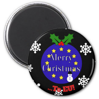 """Merry Christmas..To EU!"" Brexit Christmas Magnet"