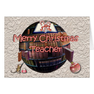 Merry Christmas to teacher from student Greeting Card