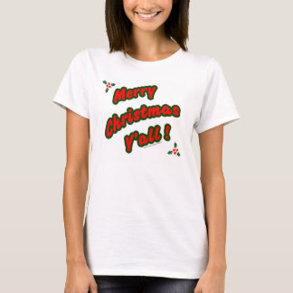 Merry Christmas Y'all T-Shirt