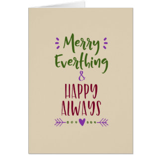 Merry Everything & Happy Always Card