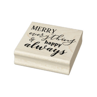 Merry Everything & Happy Always Rubber Stamp