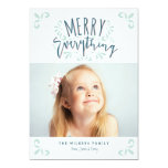 "Merry Everything Trendy Photo Greeting 5"" X 7"" Invitation Card"