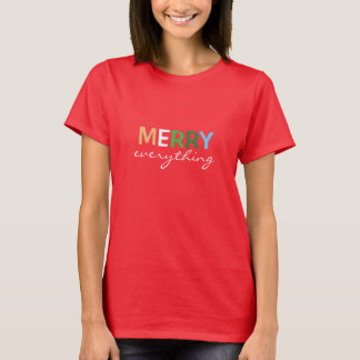 """Merry Everything"" Women's Christmas Shirt"